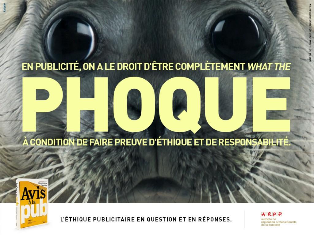 ARPP - Avis à la pub - Phoque - Agence Josiane