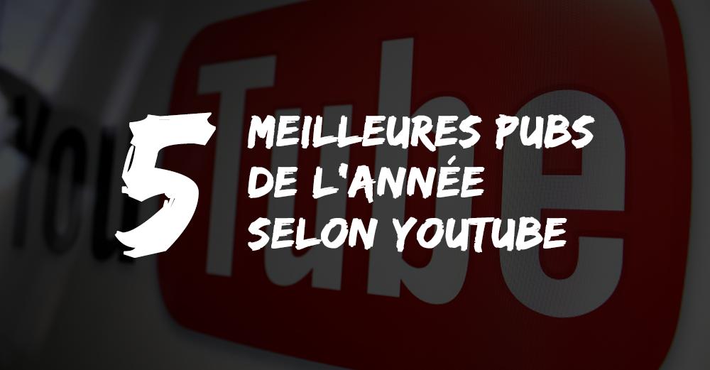 dans-ta-pub-youtube-pub-de-annee-2015