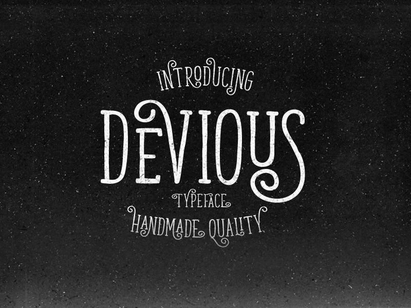 devious